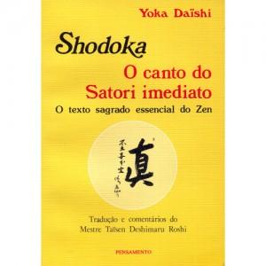 Shodoka, o canto do Satori imediato