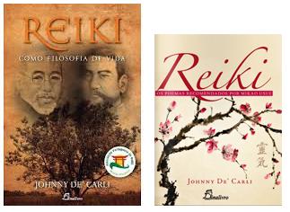 Reiki como Filosofia de vida e Reiki - Os poemas recomendados por Mikao Usui, por Johnny De' Carli.