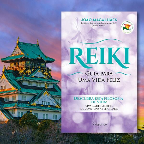 Reiki Guia para uma Vida Feliz
