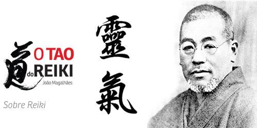 O tao do Reiki - Sobre Reiki - Usui