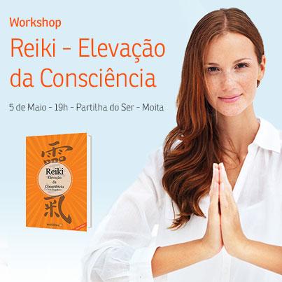 Workshop Reiki – Elevação da Consciência – Moita 5 de Maio