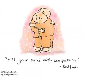 Preenche a tua mente com Compaixão ~ Buda