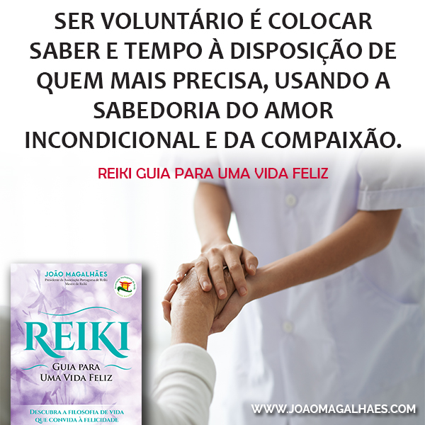 reiki guia para uma vida feliz - ser voluntario