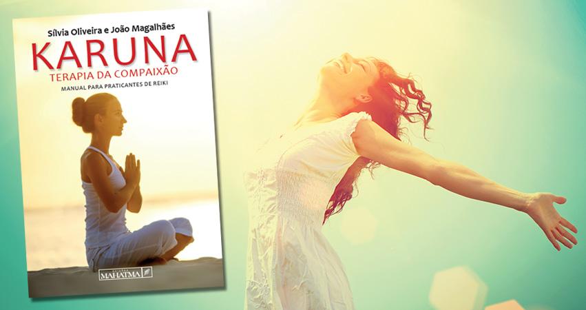 Karuna – Terapia da Compaixão – livro prático