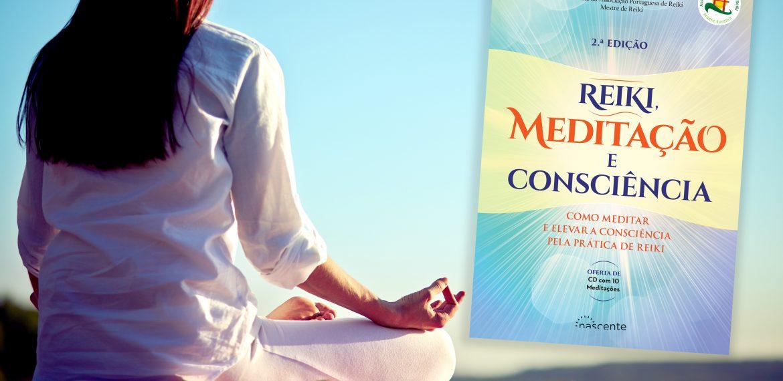Reiki Meditação e Consciência em 2ª Edição