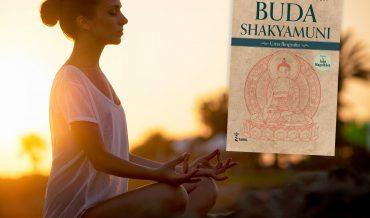 Buda Shakyamuni – Uma biografia