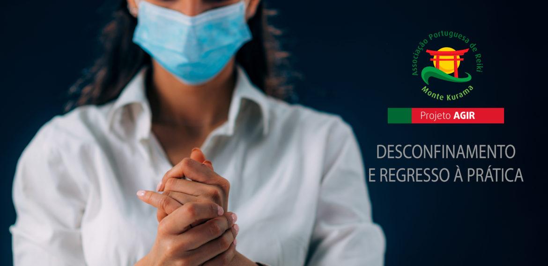 Desconfinamento e Regresso à atividade com Responsabilidade, Respeito e Resiliência – Associação Portuguesa de Reiki