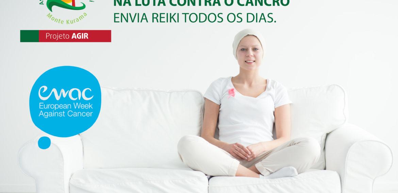 Semana Europeia Contra o Cancro – também com Reiki. Ajuda-nos a ajudar.
